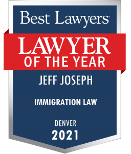 Lawyer of the Year badge for Jeff Joseph representing how you can trust our Colorado immigration attorneys.